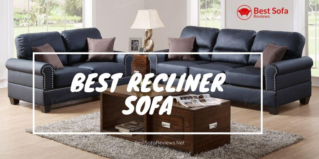 Best Recliner Sofa