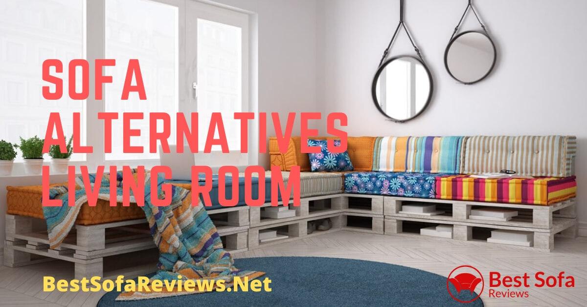 Sofa Alternatives Living Room
