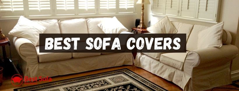 How to choose Best Sofa Covers for Leather Sofas