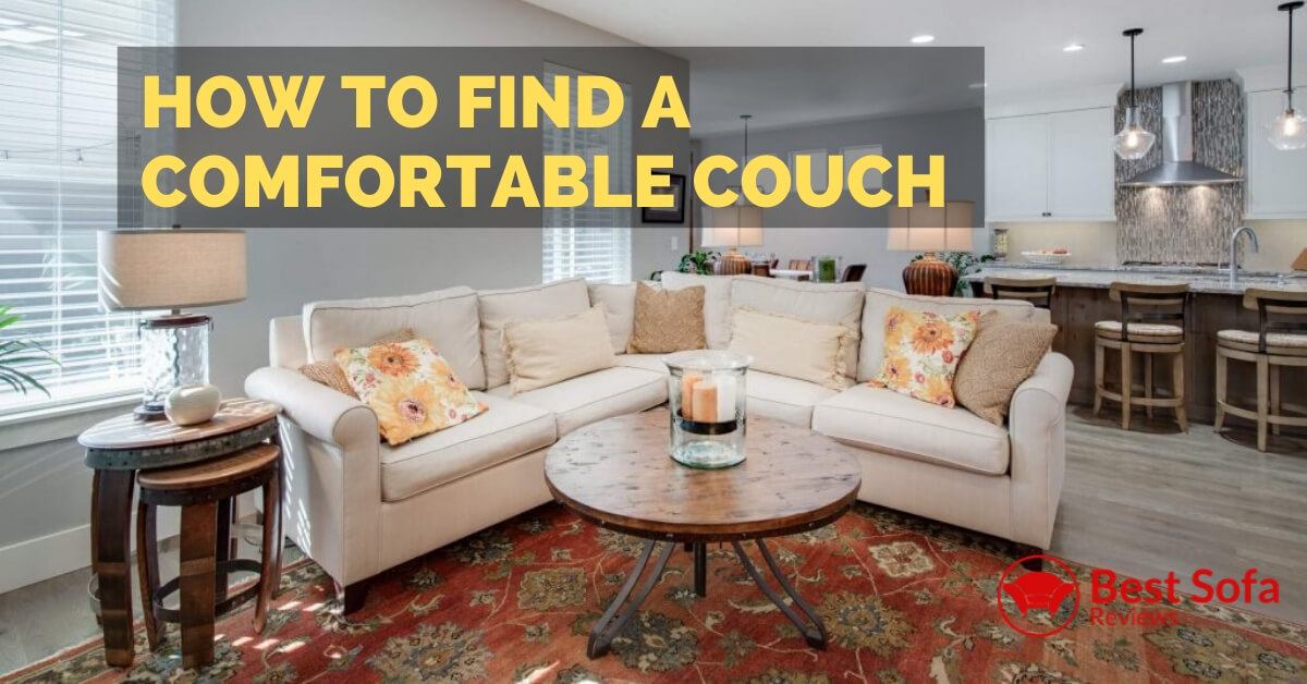 How To Find A Comfortable Couch