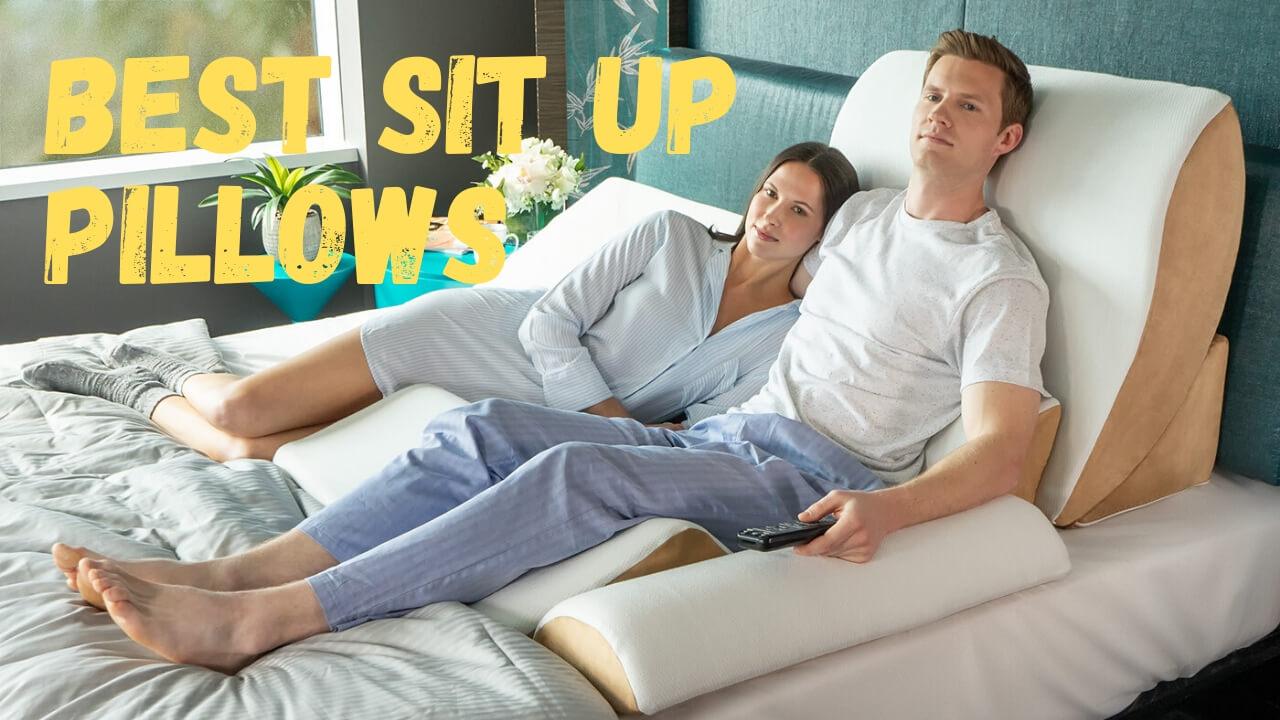 Best Sit Up Pillows