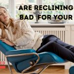Are Reclining Sofas Bad for Your Back