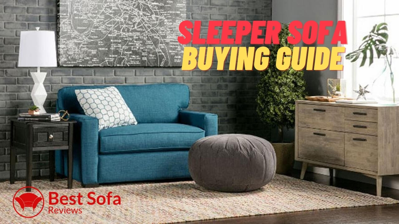 Sleeper Sofa buying guide