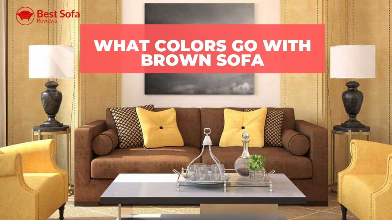 what colors go with brown sofa