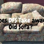 Does DFS Take away Old Sofa?