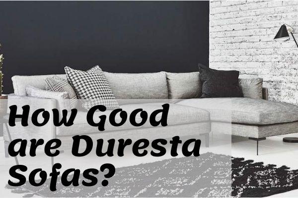 How Good are Duresta Sofas