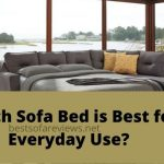 Which Sofa Bed is Best for Everyday Use