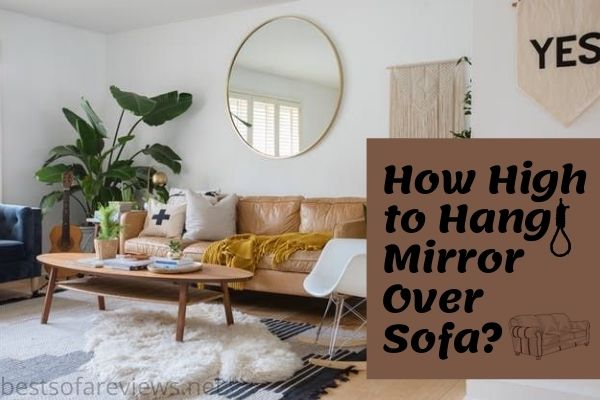 How High to Hang Mirror Over Sofa